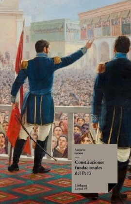 Constituciones fundacionales del Perú