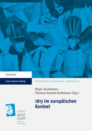 1813 im europäischen Kontext