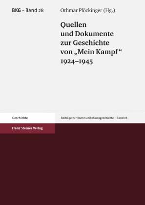 Quellen und Dokumente zur Geschichte von 'Mein Kampf', 1924-1945