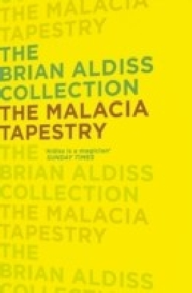 Malacia Tapestry (The Brian Aldiss Collection)