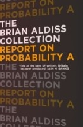 Report on Probability A (The Brian Aldiss Collection)