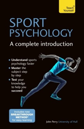 Sport Psychology: A Complete Introduction: Teach Yourself