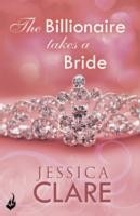 Billionaire Takes A Bride: Billionaires And Bridesmaids 3