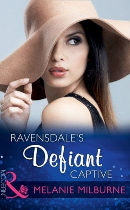 Ravensdale's Defiant Captive (The Ravensdale Scandals, Book 1)