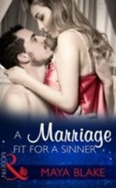 Marriage Fit For A Sinner (Mills & Boon Modern) (Seven Sexy Sins, Book 6)