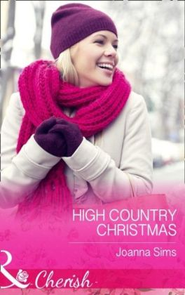 High Country Christmas (Mills & Boon Cherish) (The Brands of Montana, Book 2)