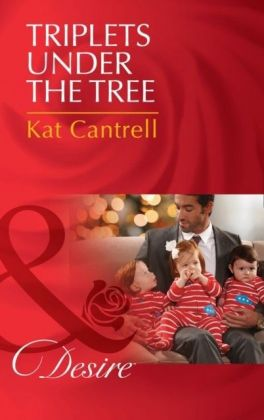 Triplets Under The Tree (Mills & Boon Desire) (Billionaires and Babies, Book 65)