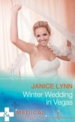 Winter Wedding In Vegas (Mills & Boon Medical)