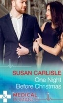 One Night Before Christmas (Mills & Boon Medical)