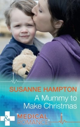 Mummy To Make Christmas (Mills & Boon Medical)