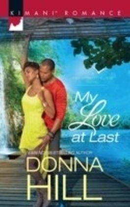 My Love At Last (Mills & Boon Kimani) (Sag Harbor Village, Book 5)