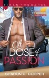 Dose Of Passion (Mills & Boon Kimani) (Kimani Hotties, Book 70)