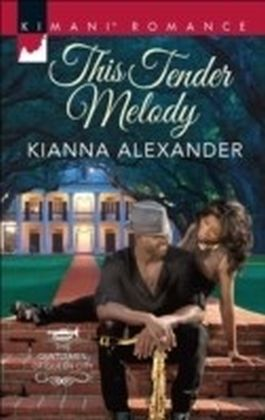 This Tender Melody (The Gentlemen of Queen City, Book 1)