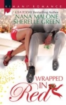 Wrapped In Red: Mistletoe Mantra / White Hot Holiday (Mills & Boon Kimani)