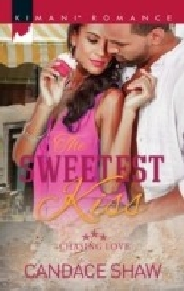 Sweetest Kiss (Mills & Boon Kimani) (Chasing Love, Book 3)