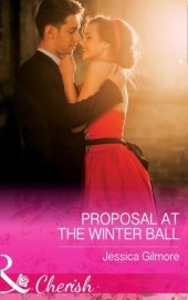 Proposal At The Winter Ball (Mills & Boon Cherish)