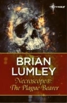 Necroscope : The Plague-Bearer