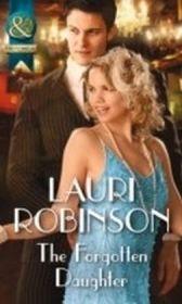 Forgotten Daughter (Mills & Boon Historical) (Daughters of the Roaring Twenties, Book 4)