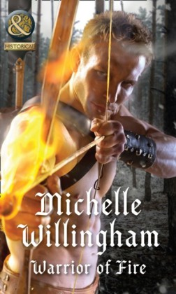Warrior Of Fire (Mills & Boon Historical) (Warriors of Ireland, Book 2)