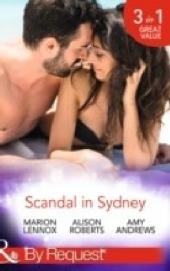Scandal In Sydney: Sydney Harbour Hospital: Lily's Scandal / Sydney Harbour Hospital: Zoe's Baby / Sydney Harbour Hospital: Luca's Bad Girl (Mills & Boon By Request) (Sydney Harbour Hospital, Book 1)