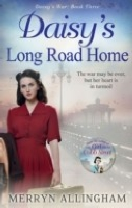 Daisy's Long Road Home (Daisy's War, Book 3)
