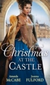 Christmas At The Castle: Tarnished Rose of the Court / The Laird's Captive Wife (Mills & Boon M&B)