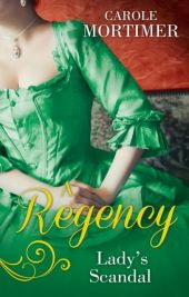Regency Lady's Scandal: The Lady Gambles / The Lady Forfeits