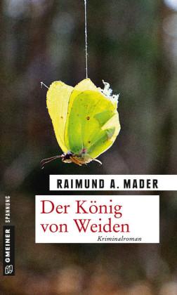 """Der K""""nig von Weiden"""