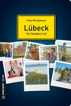 Lübeck - ein Stadtporträt