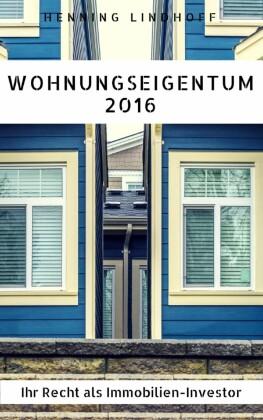 Wohnungseigentum 2016