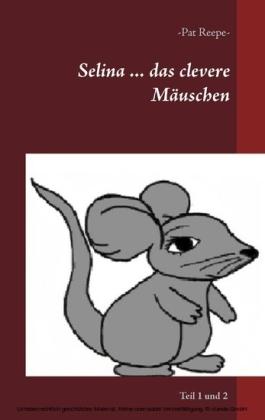 Selina ... das clevere Mäuschen