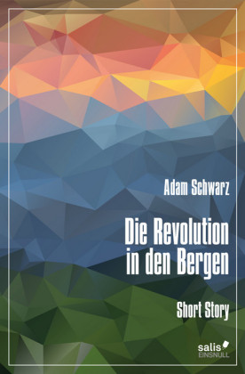 Die Revolution in den Bergen