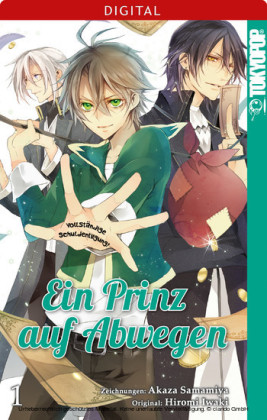 Ein Prinz auf Abwegen 01. Bd.1