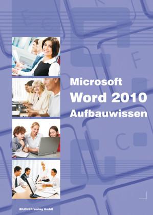 Word 2010 Aufbauwissen