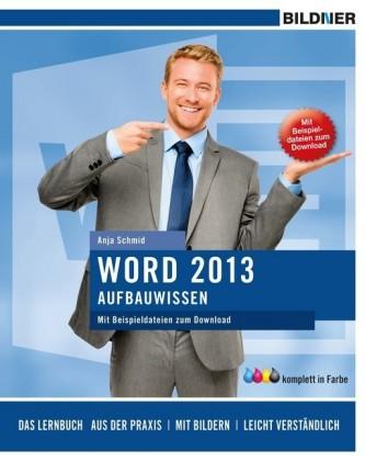 Word 2013 Aufbauwissen