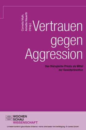 Vertrauen gegen Aggression