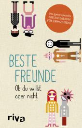 Beste Freunde - Ob du willst oder nicht