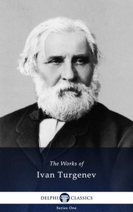 Delphi Collected Works of Ivan Turgenev (Illustrated)