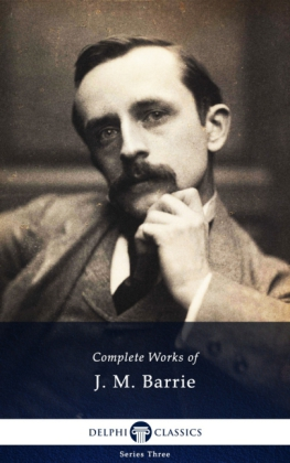 Delphi Complete Works of J. M. Barrie (Illustrated)