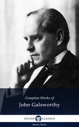 Delphi Complete Works of John Galsworthy (Illustrated)