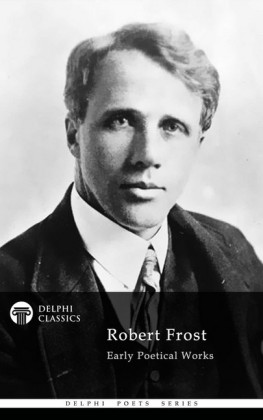 Delphi Works of Robert Frost (Illustrated)