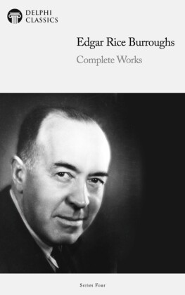 Delphi Complete Works of Edgar Rice Burroughs (Illustrated)