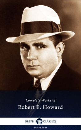 Delphi Complete Works of Robert E. Howard (Illustrated)