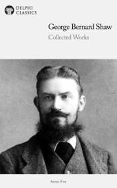 Delphi Works of George Bernard Shaw (Illustrated)
