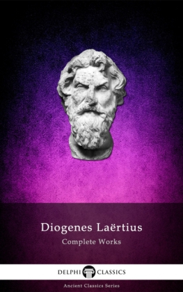 Complete Works of Diogenes Laertius (Illustrated)