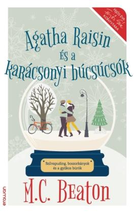 Agatha Raisin és a karácsonyi búcsúcsók