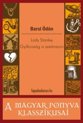 Lady Stanley - Gyilkosság a szeánszon