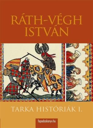 Tarka históriák I. rész