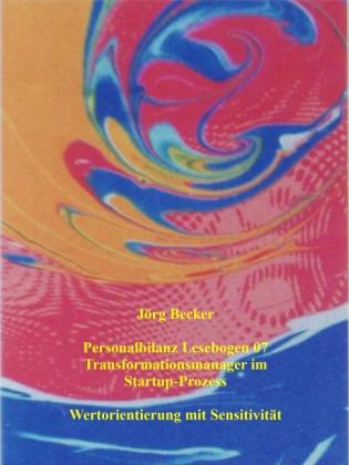 Personalbilanz Lesebogen 07 Transformationsmanager im Startup-Prozess