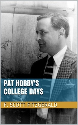 Pat Hobby's College Days